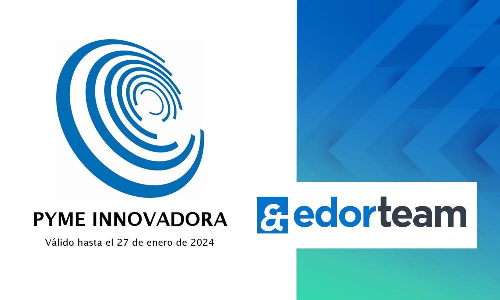 Edorteam obtiene el sello Pyme Innovadora del Ministerio de Ciencia e Innovación